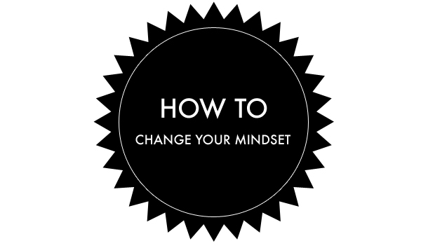 how-to-change-your-mindset